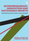 Entrepreneurship, Innovation and Sustainable Growth : Opportunities and Challenges - Book