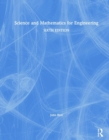 Science and Mathematics for Engineering - Book