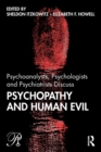 Psychoanalysts, Psychologists and Psychiatrists Discuss Psychopathy and Human Evil - Book