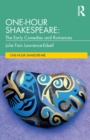 One-Hour Shakespeare : The Early Comedies and Romances - Book
