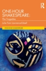 One-Hour Shakespeare : The Tragedies - Book