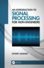An Introduction to Signal Processing for Non-Engineers - Book