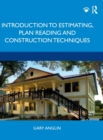 Introduction to Estimating, Plan Reading and Construction Techniques - Book