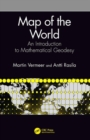 Map of the World : An Introduction to Mathematical Geodesy - Book