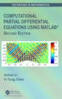 Computational Partial Differential Equations Using MATLAB (R) - Book
