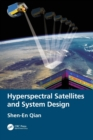 Hyperspectral Satellites and System Design - Book