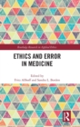Ethics and Error in Medicine - Book