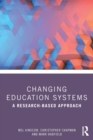 Changing Education Systems : A Research-based Approach - Book