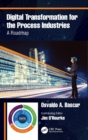Digital Transformation for the Process Industries : A Roadmap - Book