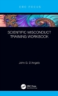 Scientific Misconduct Training Workbook - Book