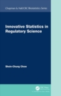 Innovative Statistics in Regulatory Science - Book