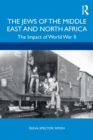 The Jews of the Middle East and North Africa : The Impact of World War II - Book