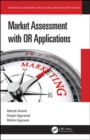 Market Assessment with OR Applications - Book