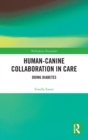 Human-Canine Collaboration in Care : Doing Diabetes - Book