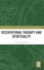 Occupational Therapy and Spirituality - Book