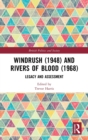 Windrush (1948) and Rivers of Blood (1968) : Legacy and Assessment - Book