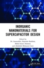 Inorganic Nanomaterials for Supercapacitor Design - Book