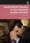 Social Work Practice in the Criminal Justice System - Book
