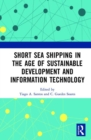 Short Sea Shipping in the Age of Sustainable Development and Information Technology - Book