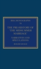 The Pre-history of `The Midsummer Marriage' : Narratives and Speculations - Book