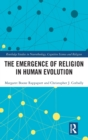 The Emergence of Religion in Human Evolution - Book