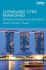 Sustainable Cities Reimagined : Multidimensional Assessment and Smart Solutions - Book