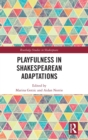 Playfulness in Shakespearean Adaptations - Book