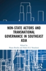 Non-State Actors and Transnational Governance in Southeast Asia - Book