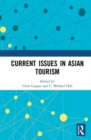 Current Issues in Asian Tourism - Book