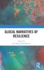 Glocal Narratives of Resilience - Book