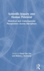 Scientific Inquiry into Human Potential : Historical and Contemporary Perspectives Across Disciplines - Book