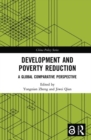 Development and Poverty Reduction : A Global Comparative Perspective - Book