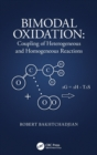 Bimodal Oxidation : Coupling of Heterogeneous and Homogeneous Reactions - Book
