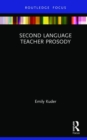 Second Language Teacher Prosody - Book