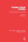 Poems from Korea : From the Earliest Era to the Present - Book