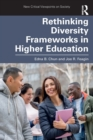 Rethinking Diversity Frameworks in Higher Education - Book