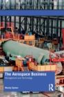 The Aerospace Business : Management and Technology - Book