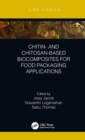 Chitin- and Chitosan-Based Biocomposites for Food Packaging Applications - Book