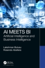 AI Meets BI : Artificial Intelligence and Business Intelligence - Book