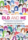 DLD and Me: Supporting Children and Young People with Developmental Language Disorder - Book
