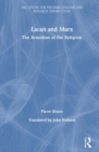 Lacan and Marx : The Invention of the Sympton - Book