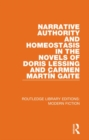 Narrative Authority and Homeostasis in the Novels of Doris Lessing and Carmen Marti n Gaite - Book