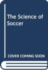 The Science of Soccer - Book
