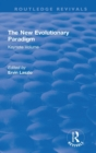 The New Evolutionary Paradigm : Keynote Volume - Book