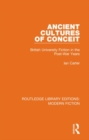 Ancient Cultures of Conceit : British University Fiction in the Post-War Years - Book