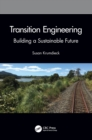 Transition Engineering : Building a Sustainable Future - Book