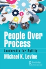 People Over Process : Leadership for Agility - Book