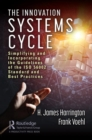 The Innovation Systems Cycle : Simplifying and Incorporating the Guidelines of the ISO 56002 Standard and Best Practices - Book