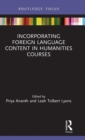 Incorporating Foreign Language Content in Humanities Courses - Book