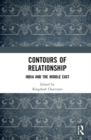Contours of Relationship : India and the Middle East - Book